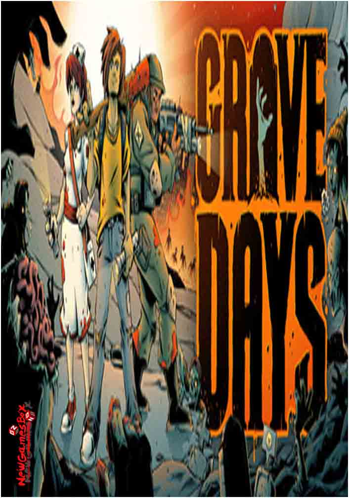 Grave Days Free Download