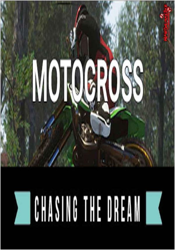 Motocross Chasing The Dream Free Download