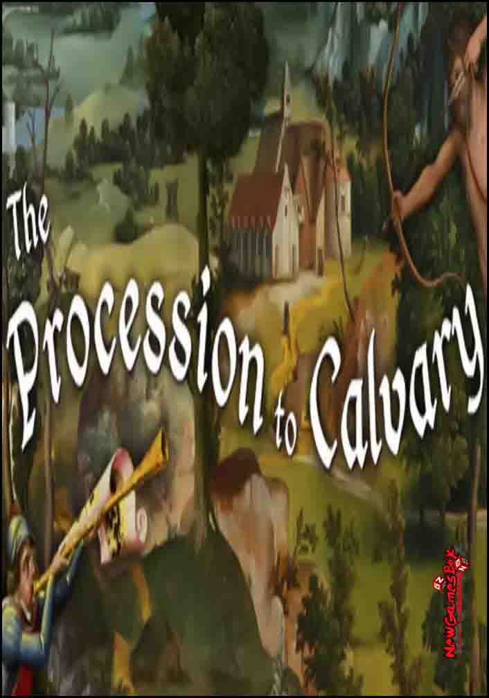 The Procession To Calvary Free Download