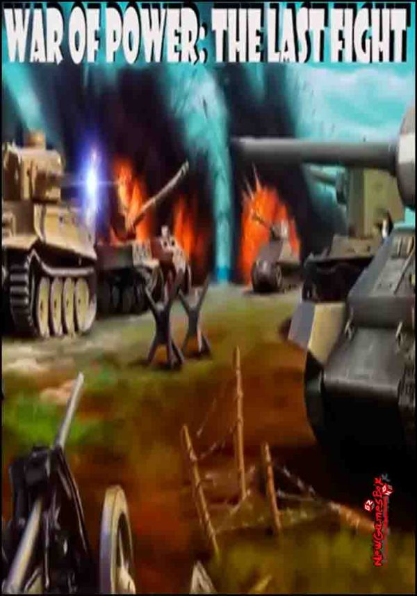 War Of Power The Last Fight Free Download
