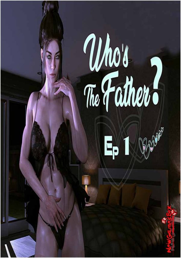 Who Is The Father Free Download