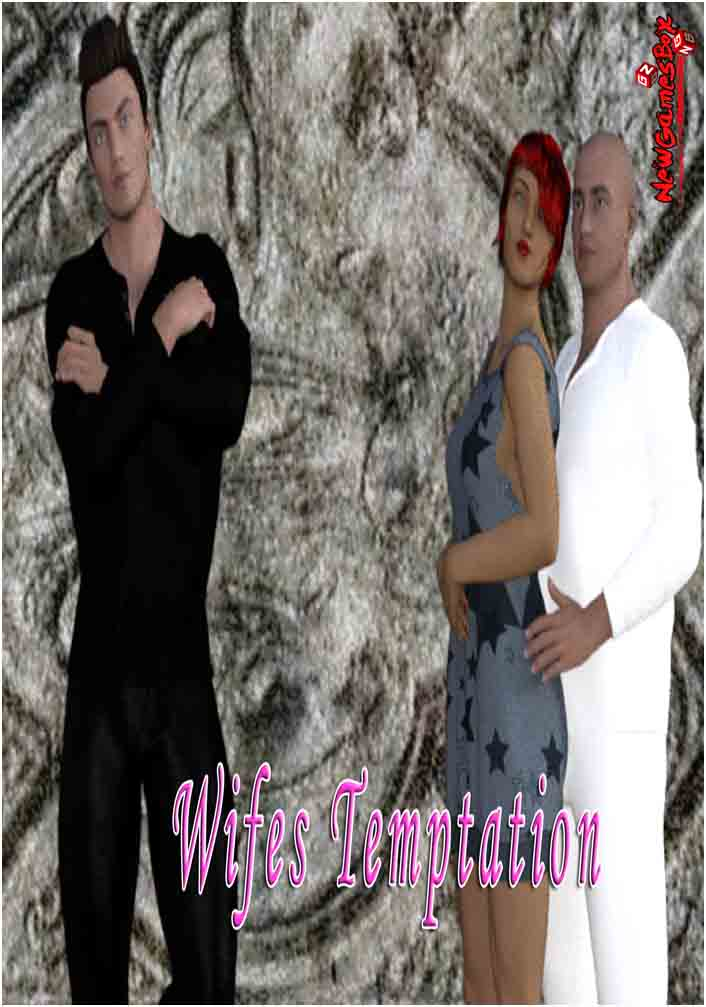Wifes Temptation Free Download
