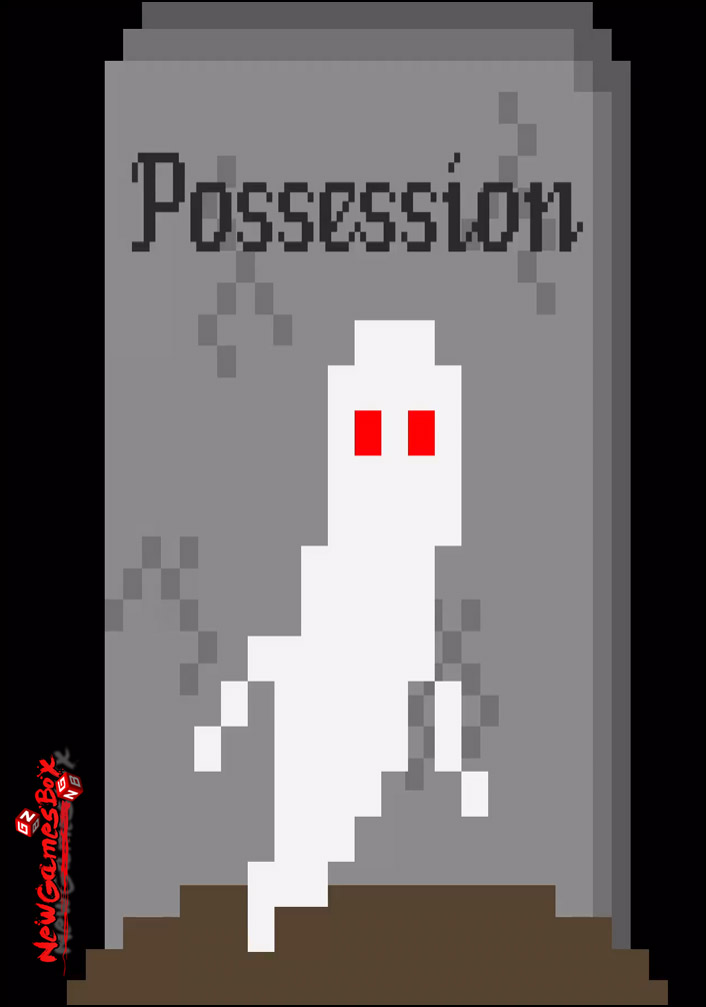 Possession Free Download Full Version PC Game Setup