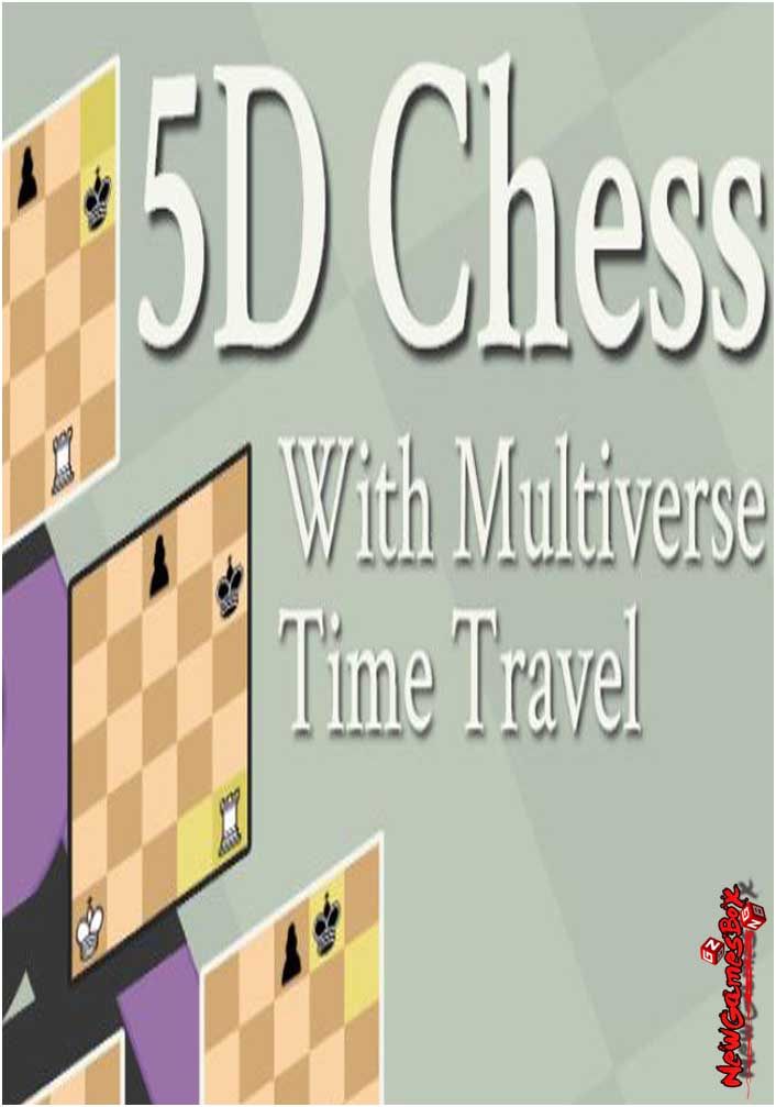 5D Chess With Multiverse Time Travel Free Download PC