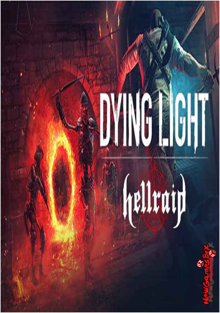 Dying Light Hellraid Free Download Full PC Game Setup