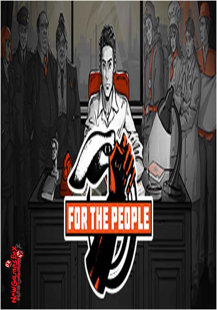 For The People Free Download Full Version PC Setup