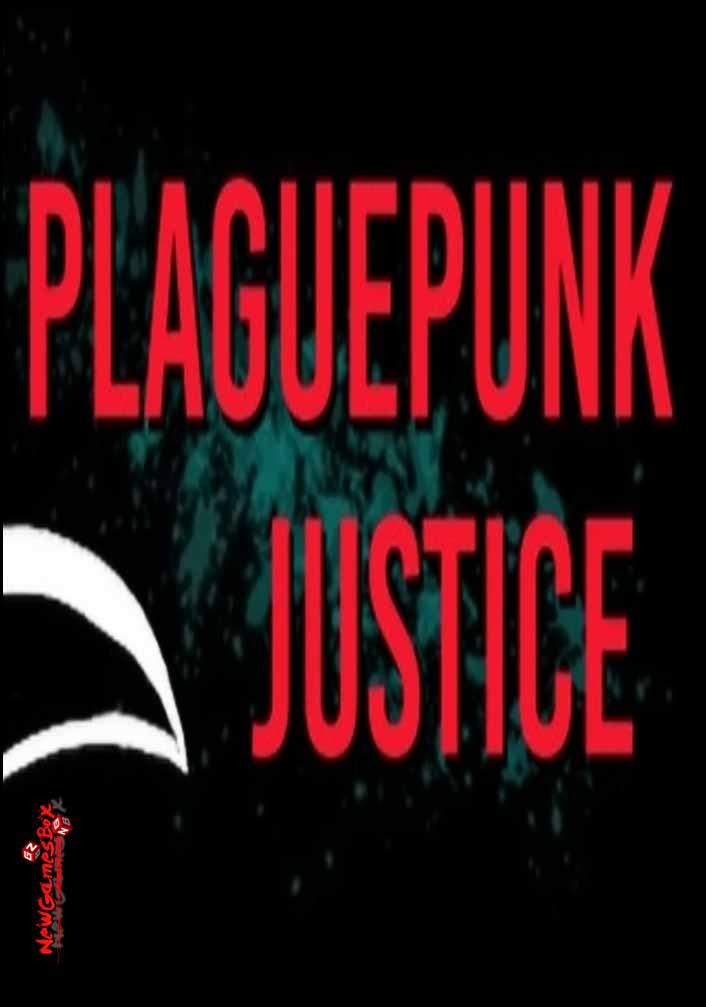 Plaguepunk Justice Free Download Full Version PC Setup