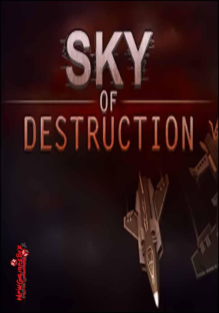 Sky Of Destruction Free Download Full Version PC Setup