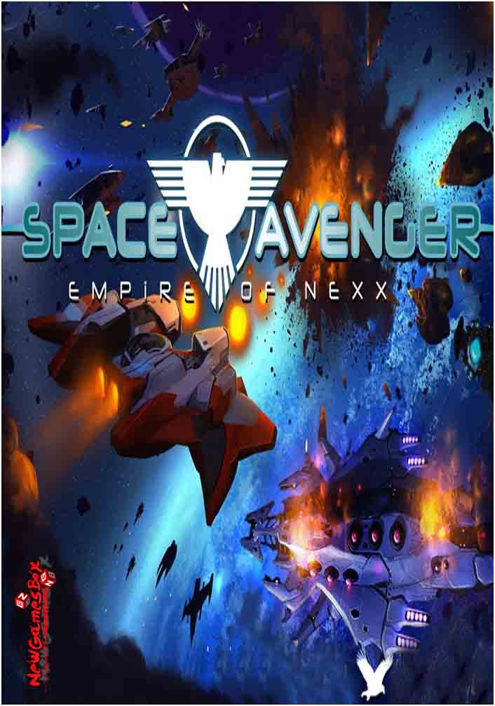 Space Avenger Empire Of Nexx Free Download Full PC Setup