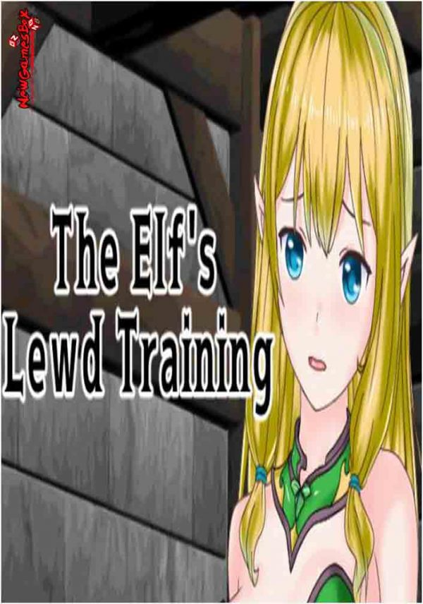 The Elfs Lewd Training Free Download Full PC Game Setup