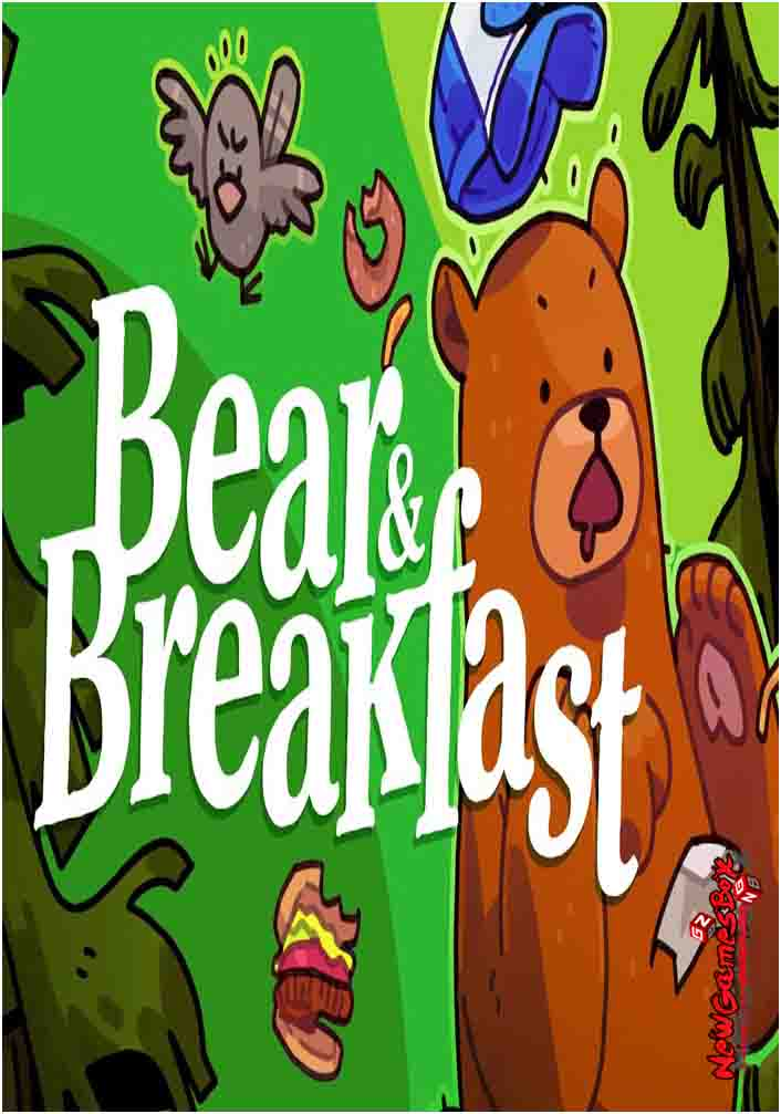 Bear And Breakfast Free Download Full Version PC Setup