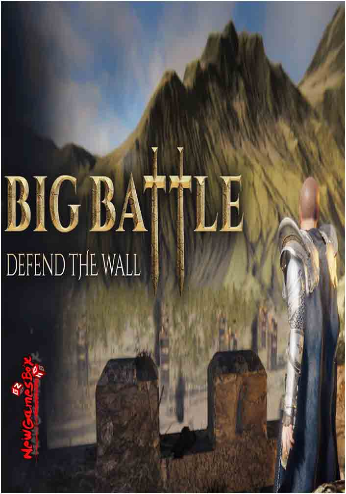 Big Battle Defend The Wall Free Download PC Setup