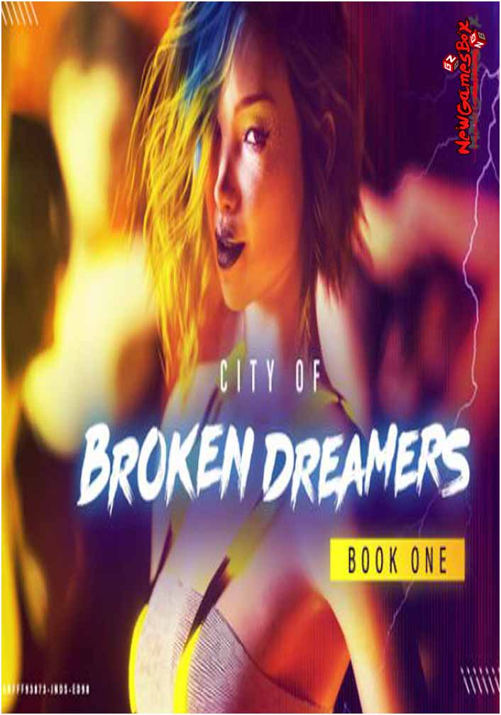 City Of Broken Dreamers Book One Free Download PC Setup