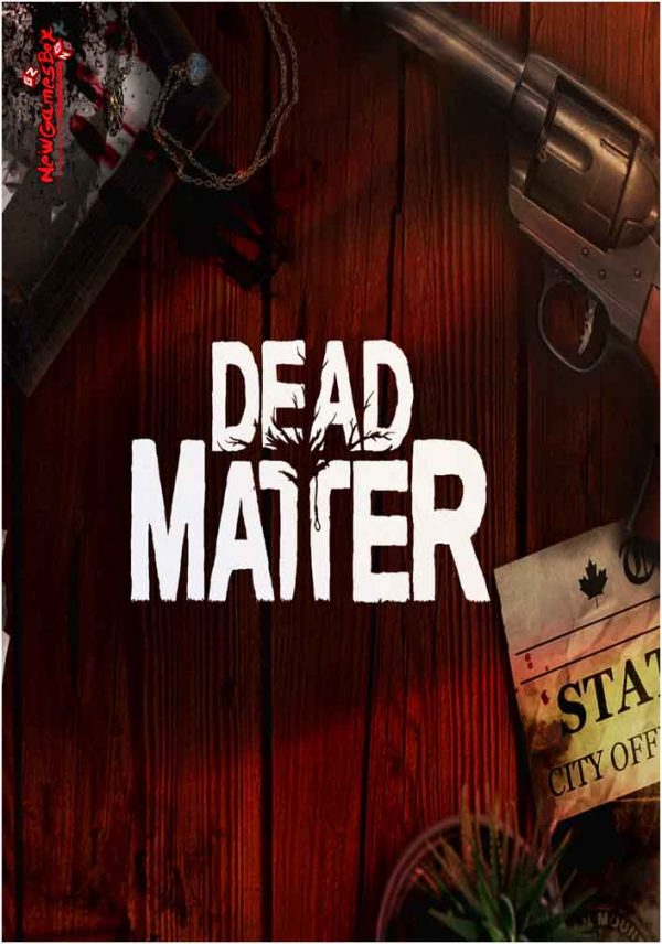 Dead Matter Free Download Full Version PC Game Setup