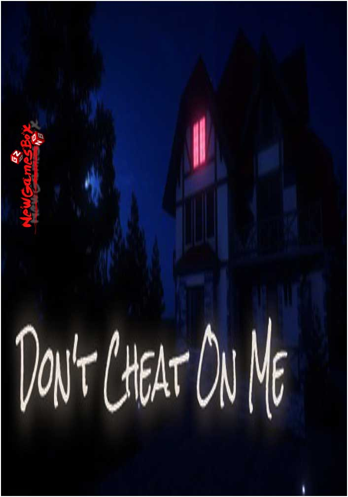 Dont Cheat On Me Free Download PC Game Setup