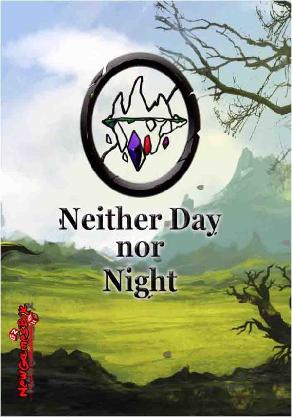 Neither Day Nor Night Free Download PC Game Setup