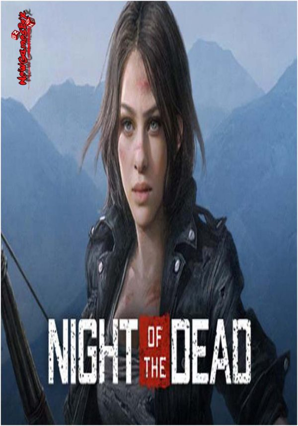 Night Of The Dead Free Download Full Version PC Setup