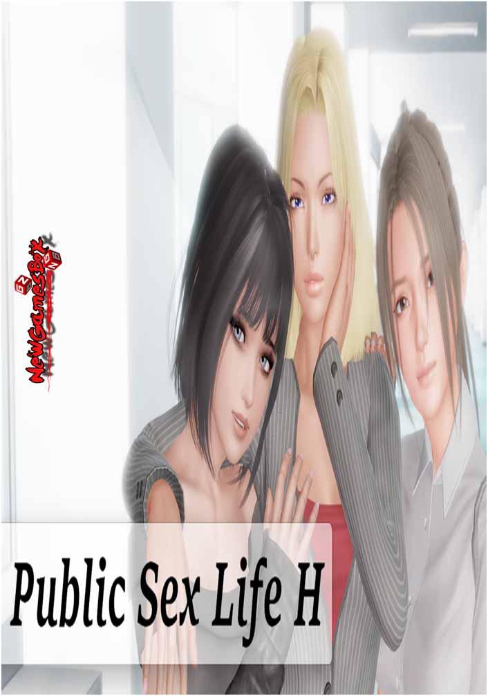 Public Sex Life H Free Download Full Version PC Setup