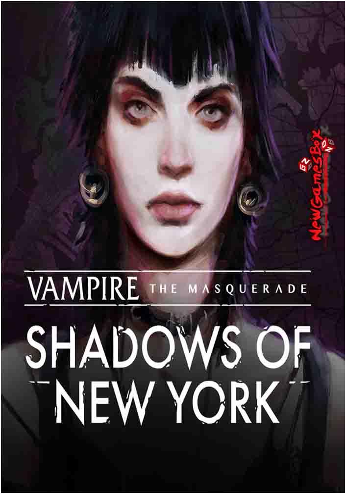 Vampire The Masquerade Shadows Of New York Free Download