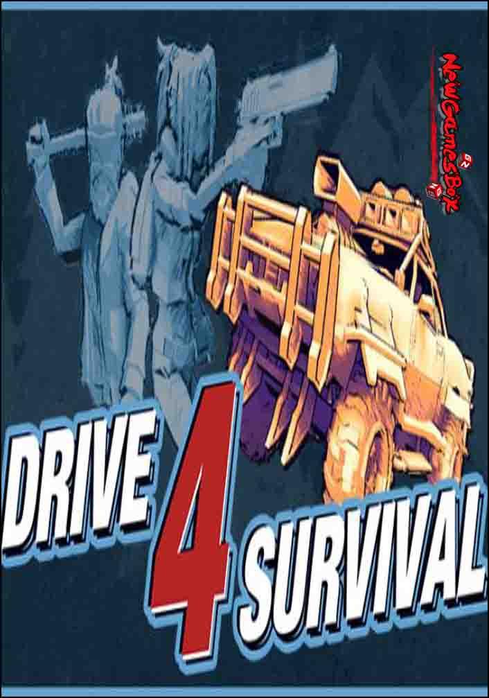 Drive 4 Survival Free Download Full PC Game Setup