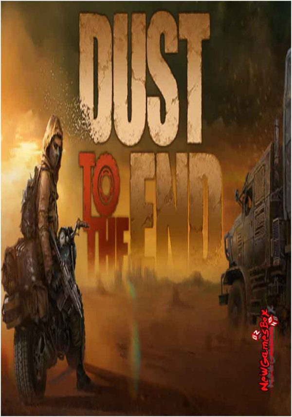 Dust To The End Free Download Full Version PC Setup