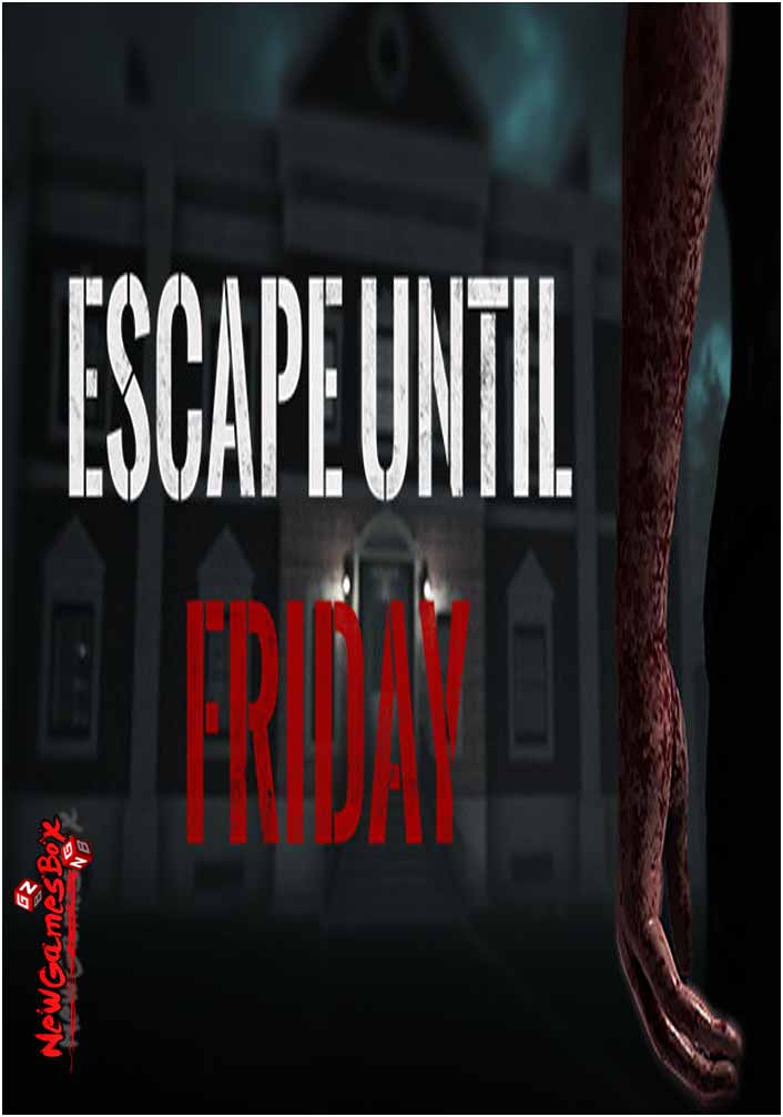 Escape Until Friday Free Download Full PC Game Setup