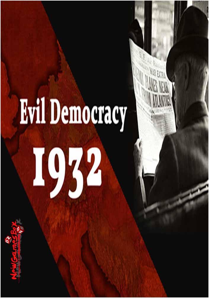Evil Democracy 1932 Free Download Full PC Game Setup