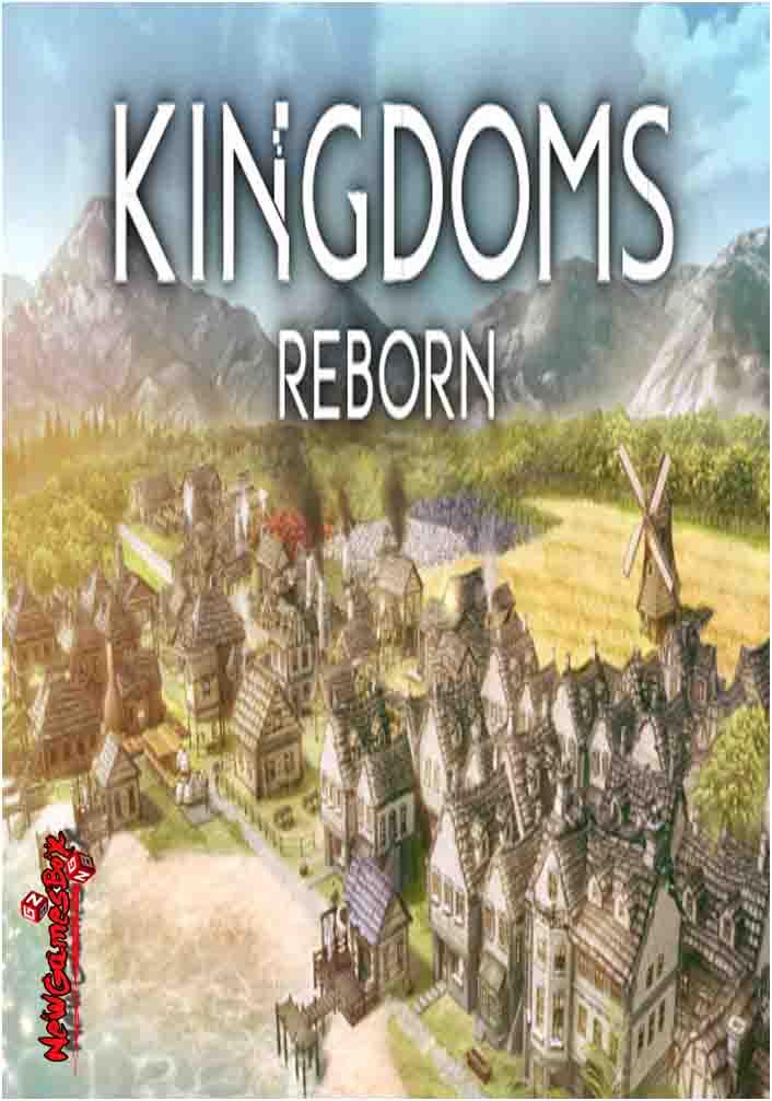 Kingdoms Reborn Free Download Full Version PC Setup