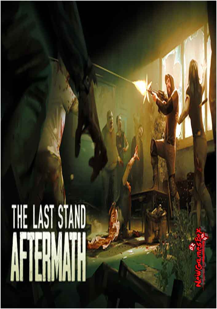 The Last Stand Aftermath Free Download PC Game Setup