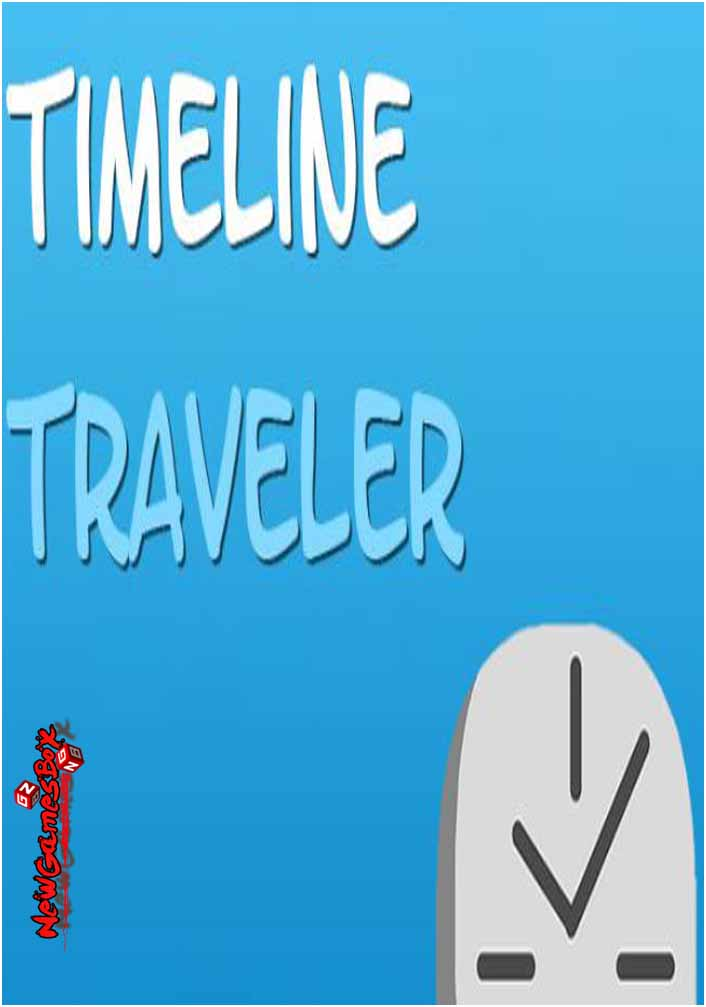 Timeline Traveler Free Download Full PC Game Setup