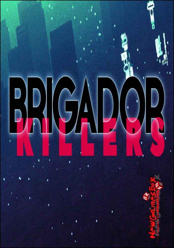Brigador Killers Free Download Full PC Game Setup