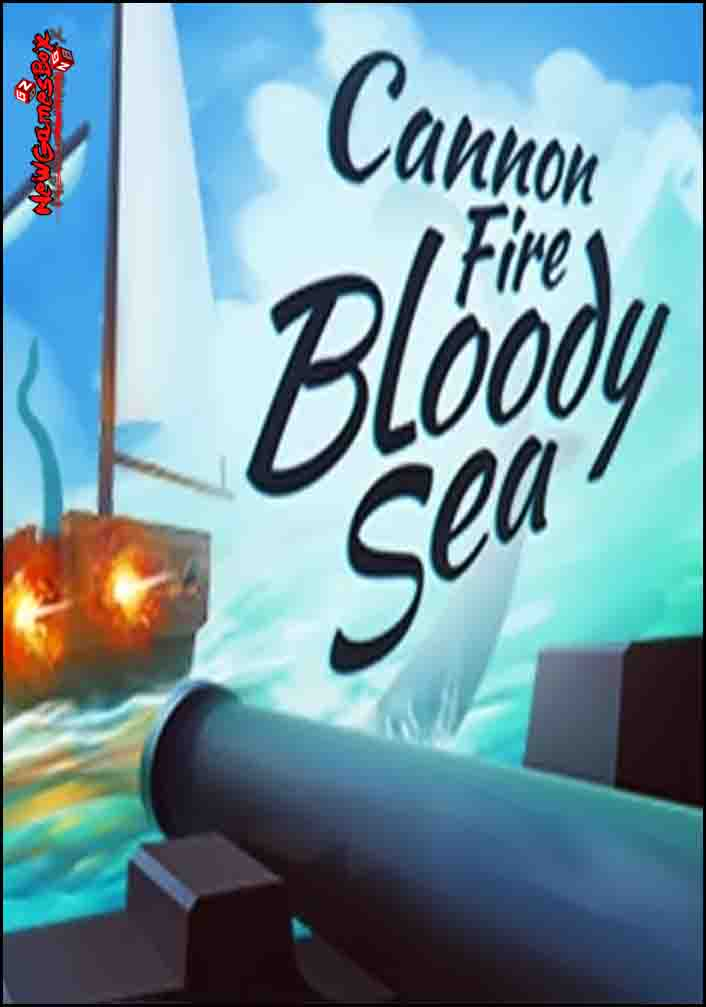 Cannon Fire Bloody Sea Free Download PC Game Setup