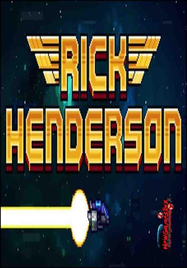 Rick Henderson Free Download Full Version PC Setup